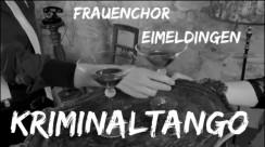 Frauenchor Eimeldingen - Kriminaltango
